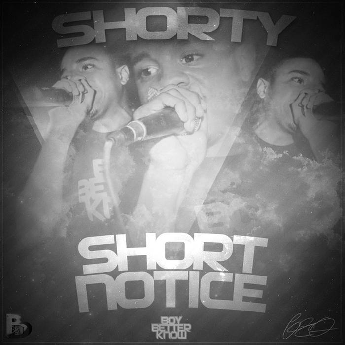 SHORTY - Short Notice