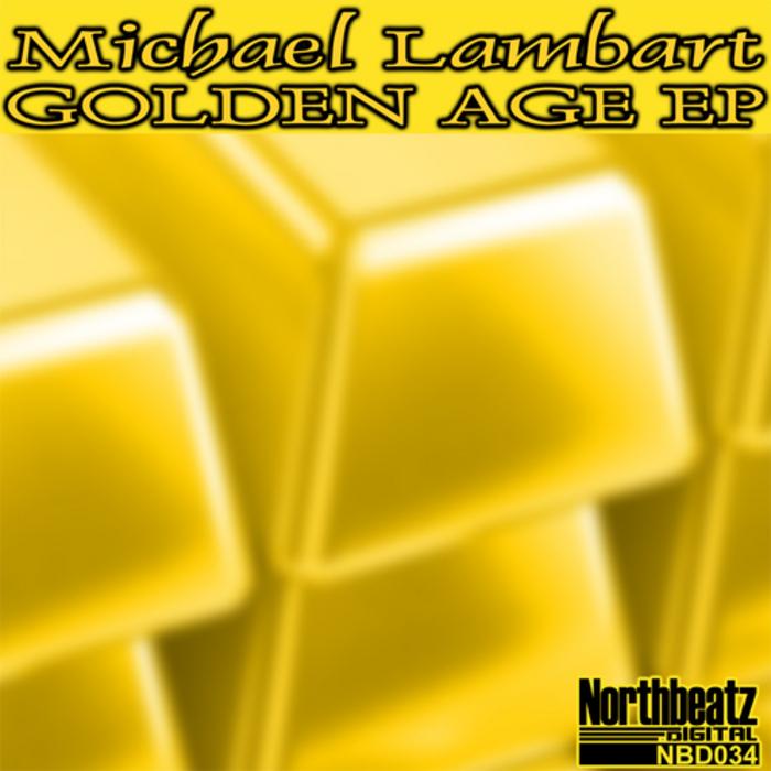 LAMBART, Michael - Golden Age EP