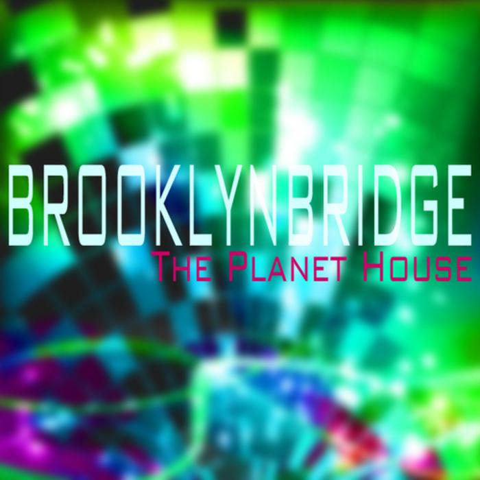 BROOKLYNBRIDGE/CLOVERFIELD - The Planet House
