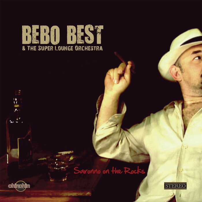 BEBO BEST & THE SUPER LOUNGE ORCHESTRA - Saronno on The Rocks