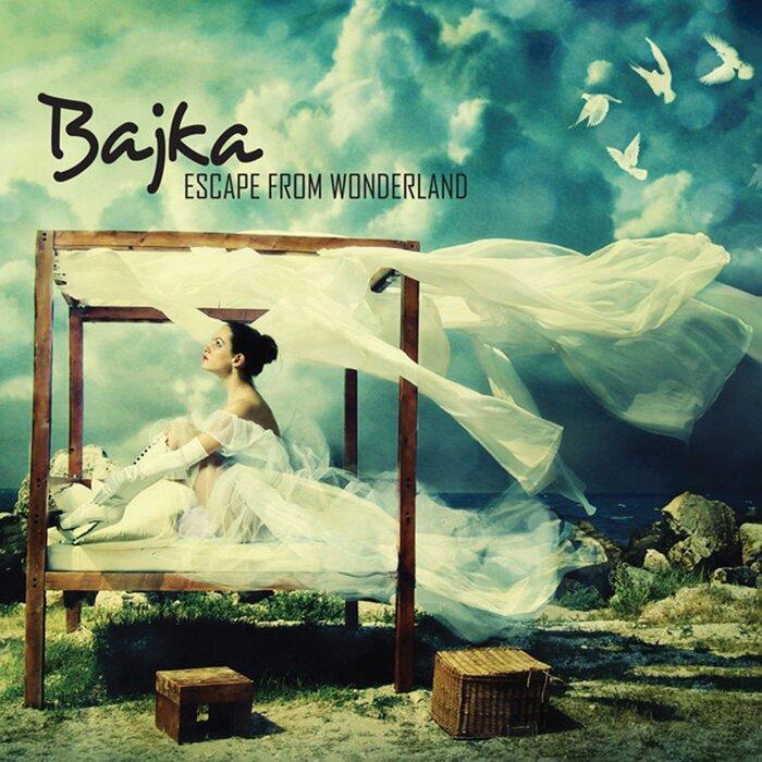 BAJKA - Escape From Wonderland