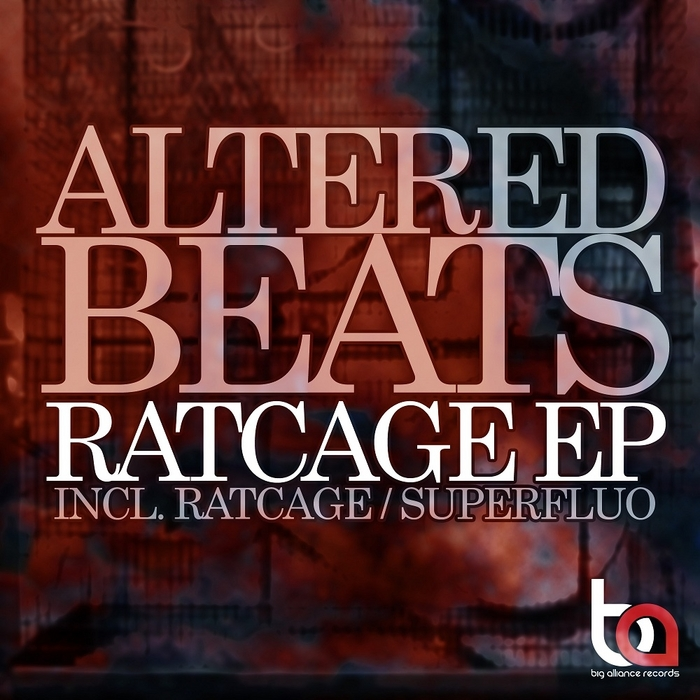 ALTERED BEATS - Ratcage EP