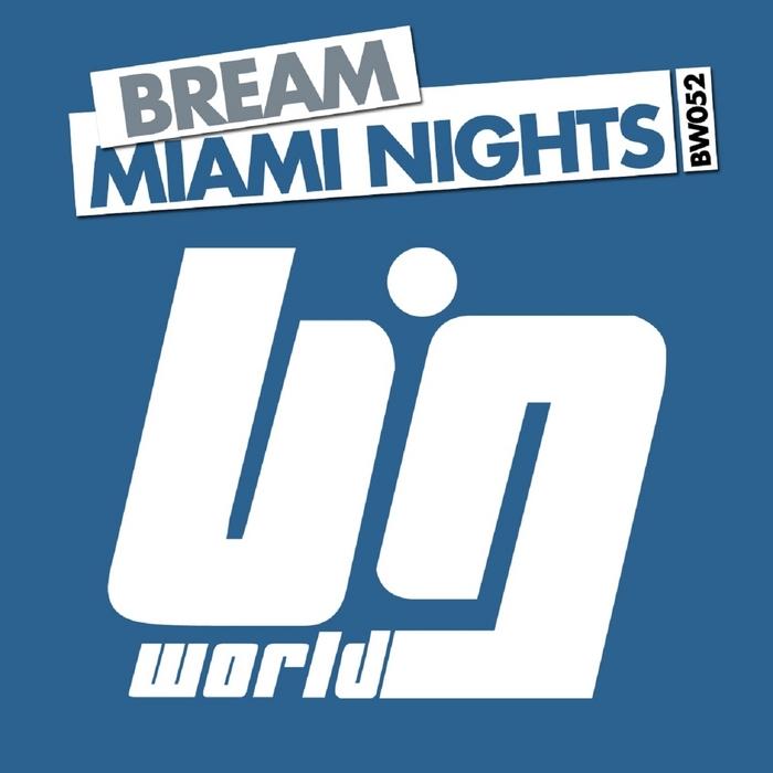 BREAM - Miami Nights