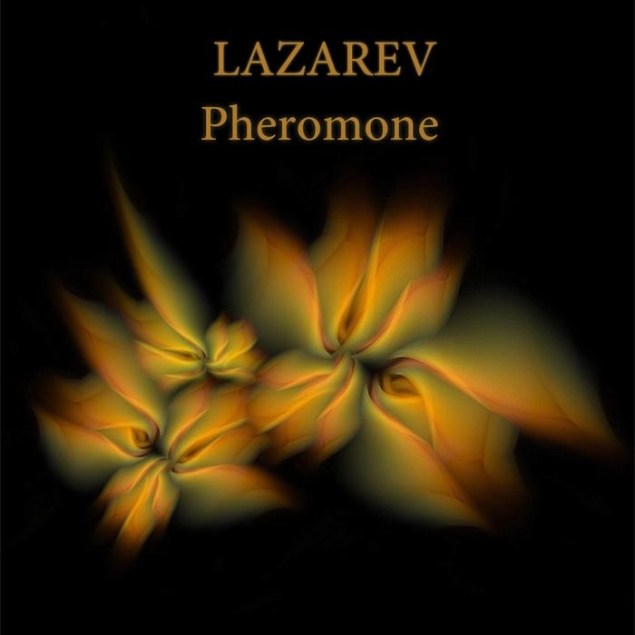 LAZAREV - Pheromone