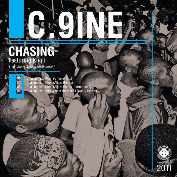 C 9INE feat KHOLI - Chasing Part 1