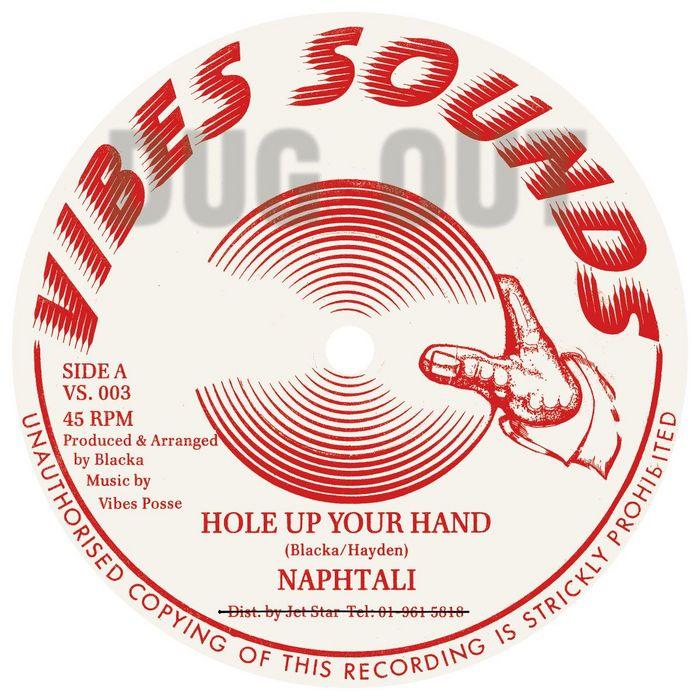 NAPHTALI - Hole Up Your Hand