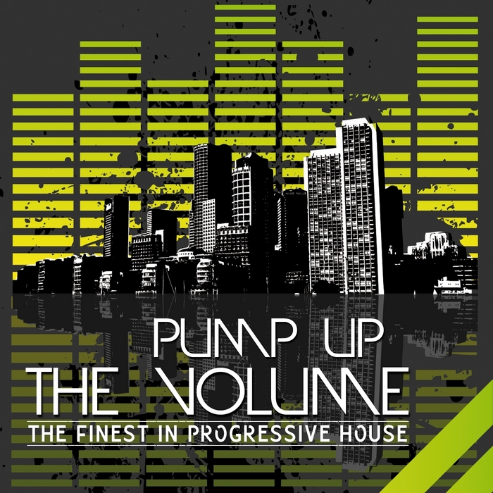 VARIOUS - Pump Up The Volume (The Finest In Progressive House)