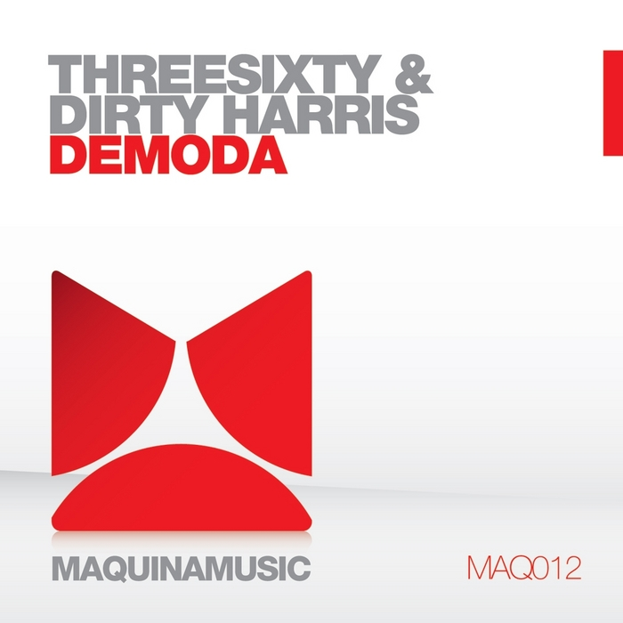 THREESIXTY/DIRTY HARRIS - Demoda