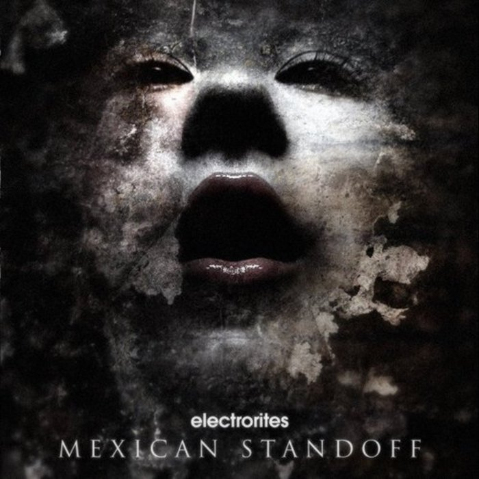 ELECTRORITES - Mexican Standoff