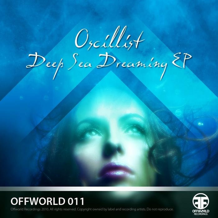 OSCILLIST - Deep Sea Dreaming EP