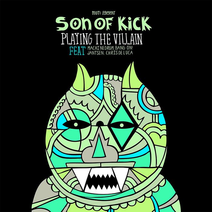 SON OF KICK - Playing The Villian
