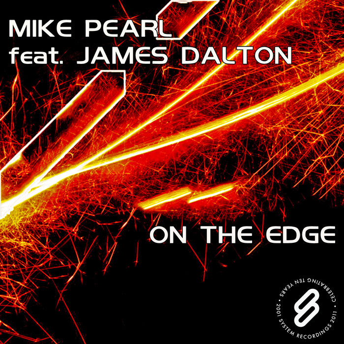 PEARL, Mike feat JAMES DALTON - On The Edge