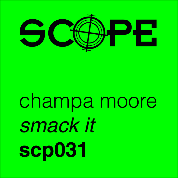 CHAMPA MOORE - Smack It