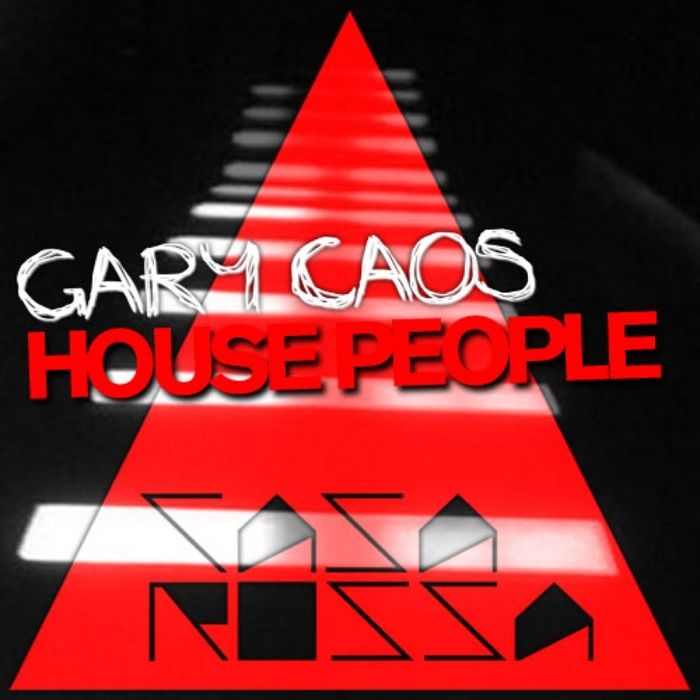 CAOS, Gary - House People