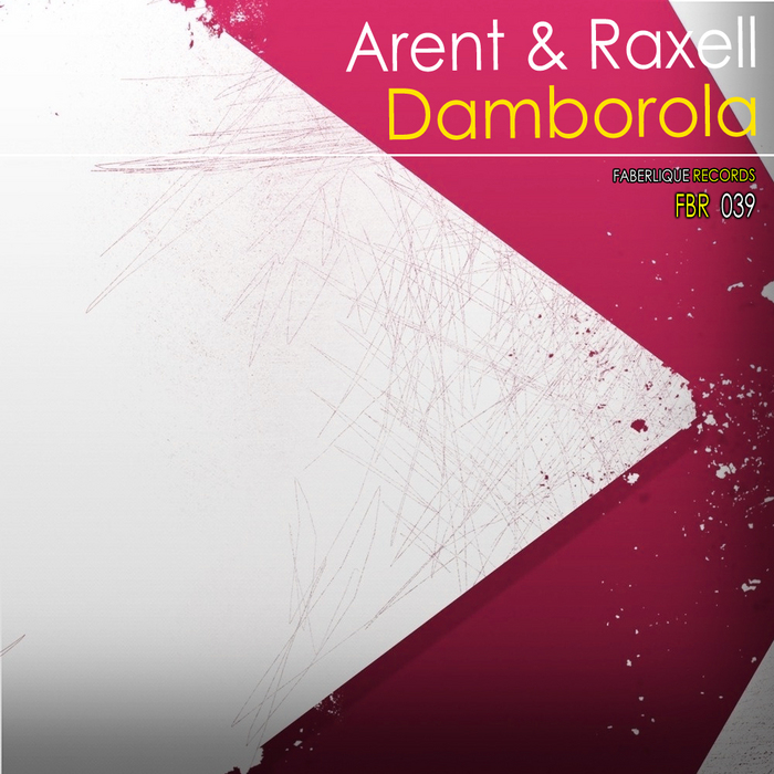 ARENT & RAXELL - Damborola