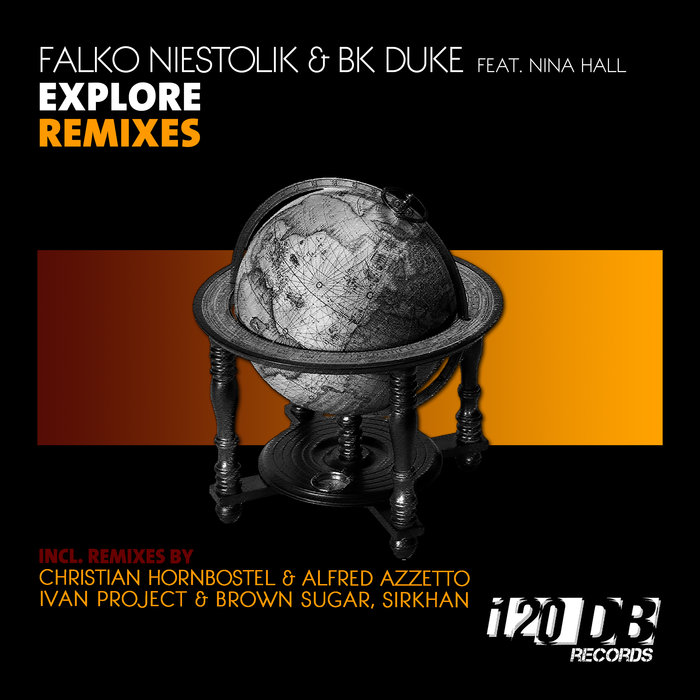 NIESTOLK, Falko & BK DUKE feat NINA HALL - Explore (remixes)