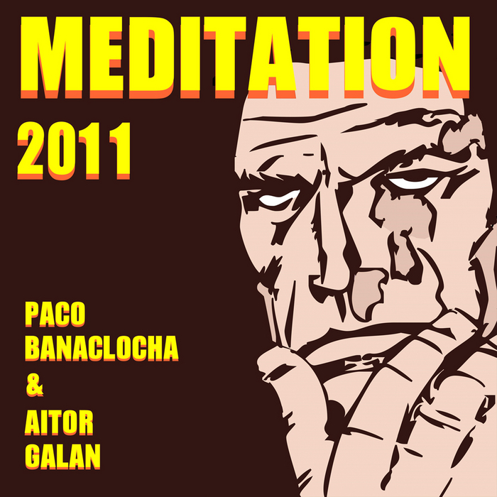 AITOR GALAN PACO BANACLOCHA - Meditation 2011