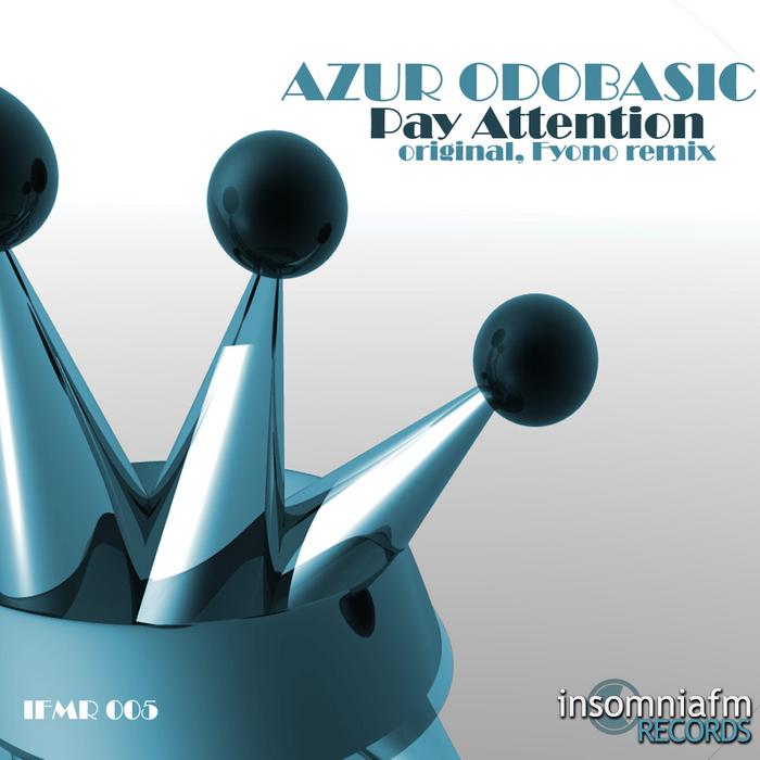 ODOBASIC, Azur - Pay Attention