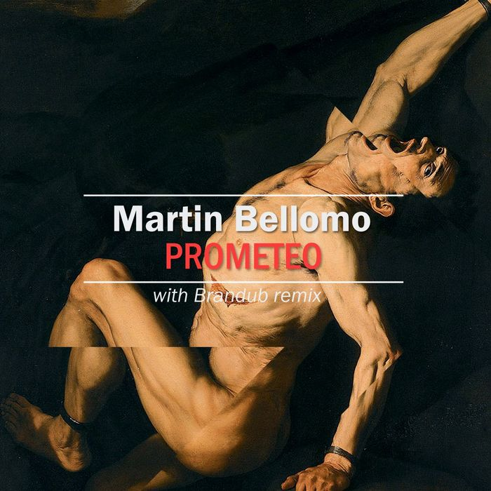 BELLOMO, Martin - Prometeo EP