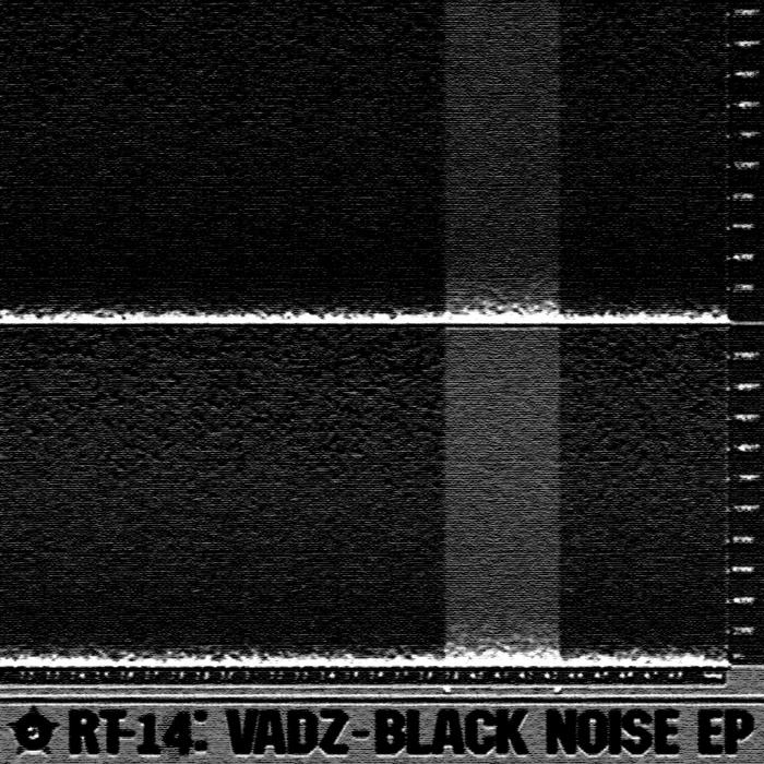 VADZ - Black Noise EP