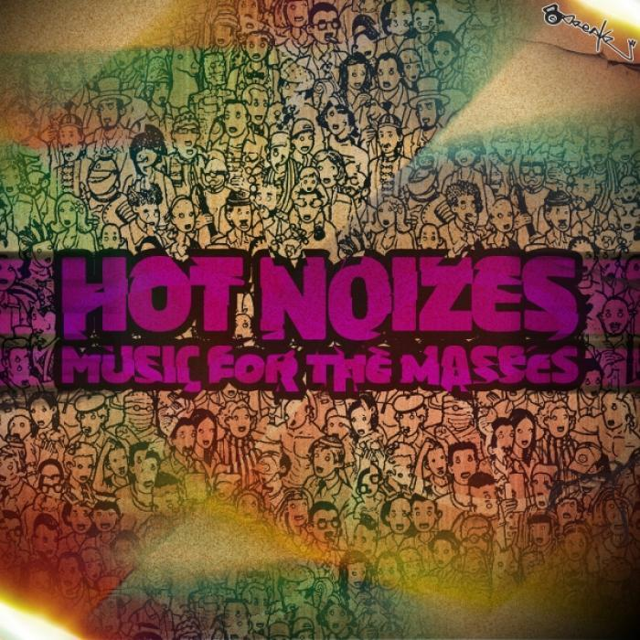 HOT NOIZES - Music For The Masses