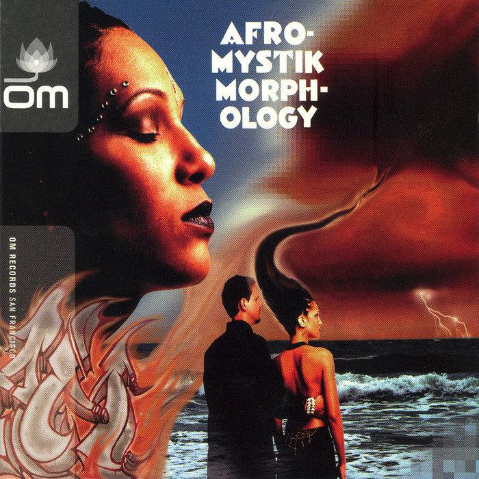 AFRO-MYSTIK - Morphology