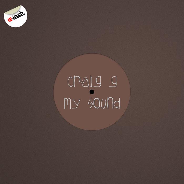 CRAIG G - My Sound