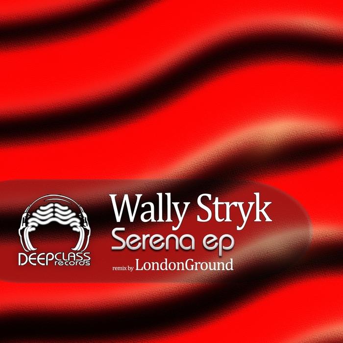 STRYK, Wally - Serena EP