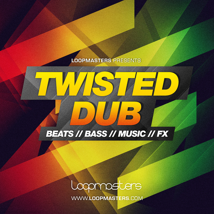 LOOPMASTERS - Twisted Dub (Sample Pack WAV/APPLE/LIVE/REASON)