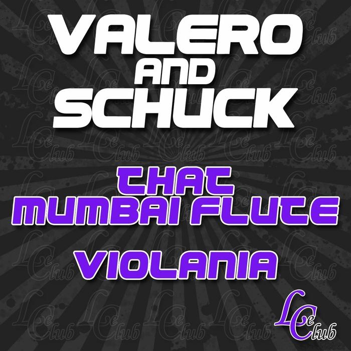 VALERO/SCHUCK - That Mumbai Flute