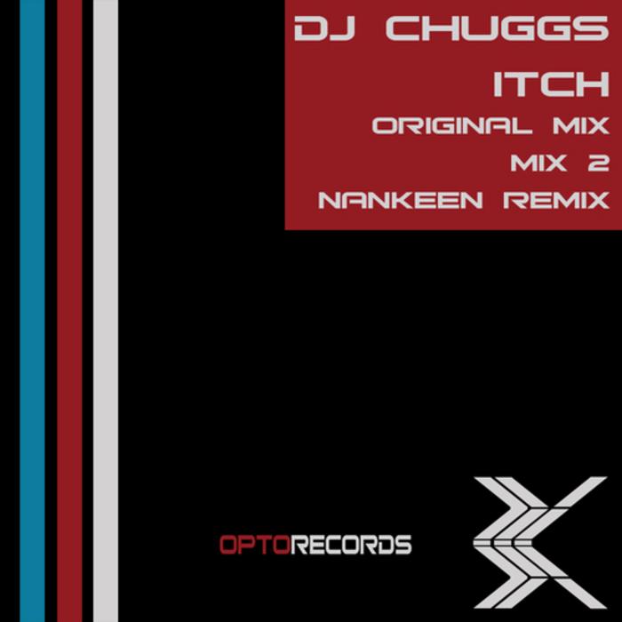 DJ CHUGGS - Itch
