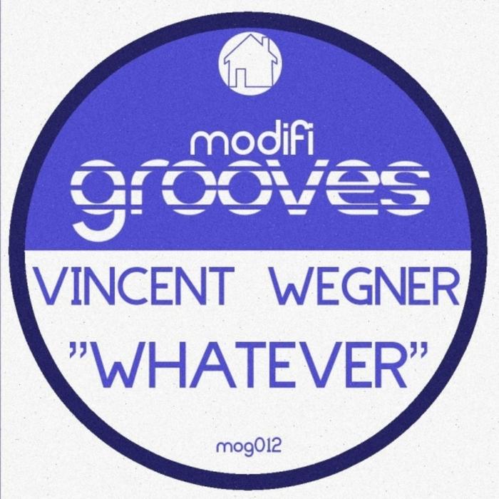 WEGNER, Vincent - Whatever