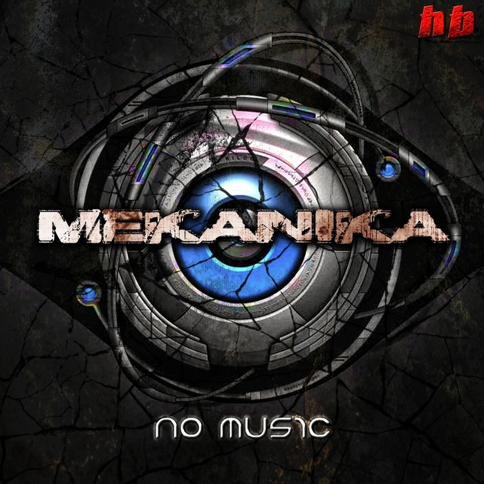 MEKANIKA - No Music