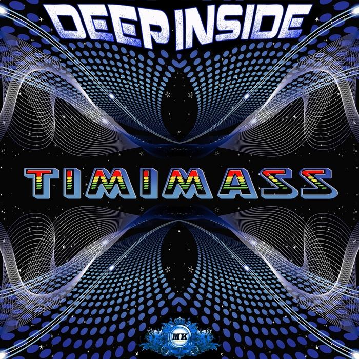 TIMIMASS - Deep Inside