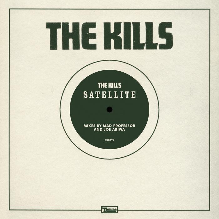 KILLS, The - Satellite (remixes)
