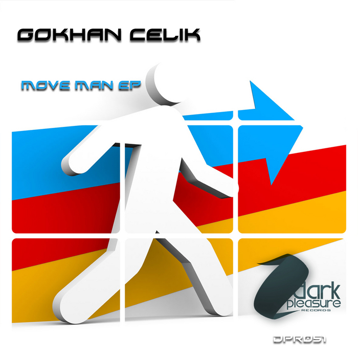 GOKHAN CELIK - Move Man EP