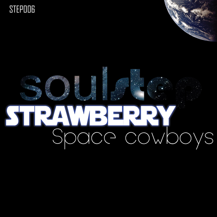 STRAWBERRY - Space Cowboys
