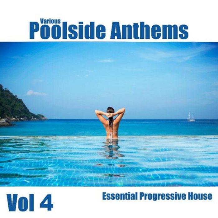 VARIOUS - Poolside Anthems Vol 4