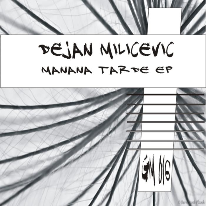 MILICEVIC, Dejan - Manana Tarde