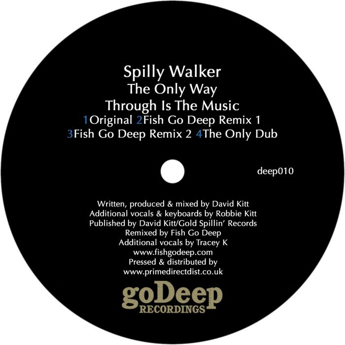 SPILLY WALKER - The Only Way Through Is The Music