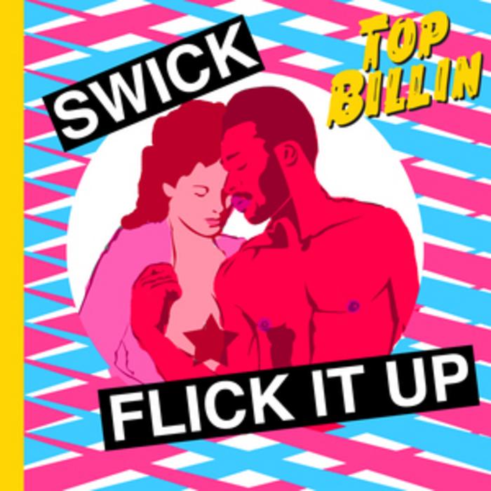 SWICK feat MARSEPAN - Flick It Up