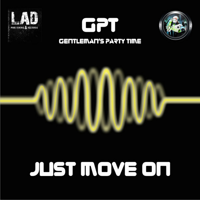 GENTLEMANS PARTY TIME - Just Move On