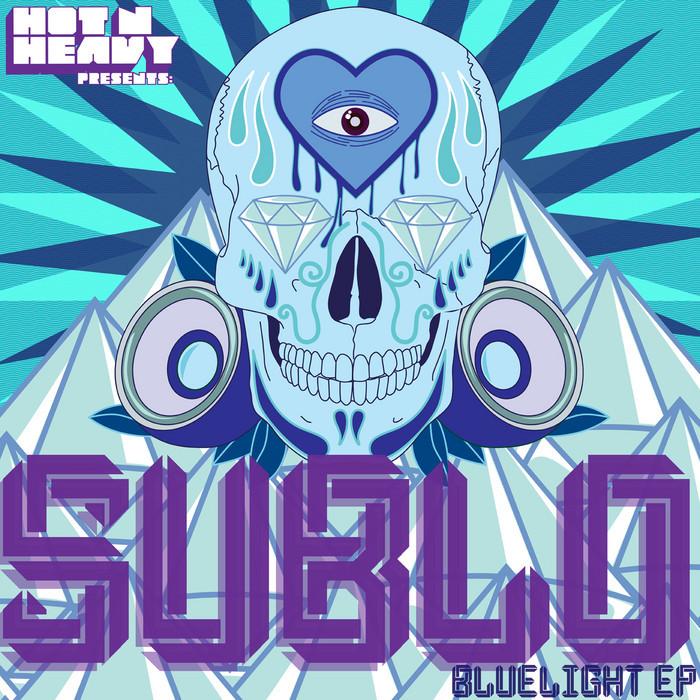 SUBLO - Bluelight EP