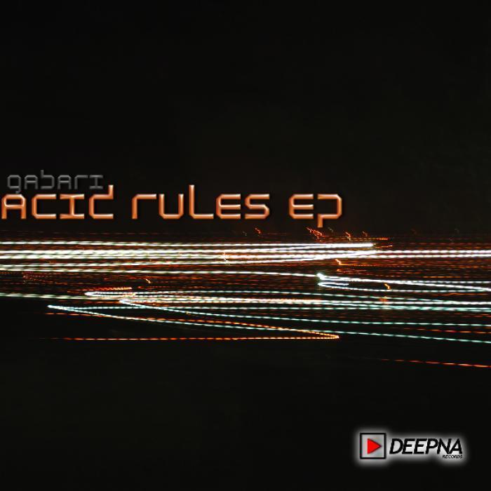 GABARI - Acid Rules EP