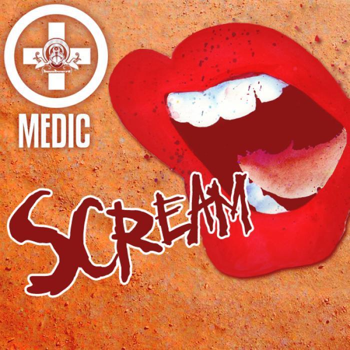 MEDIC - Scream