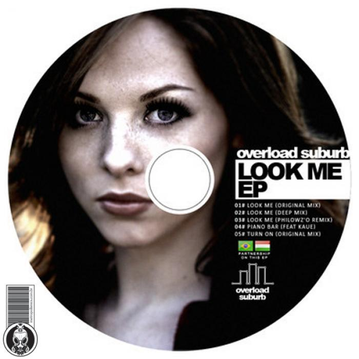 OVERLOAD SUBURB - Look Me
