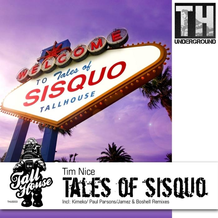 NICE, Tim - Tales Of Sisquo