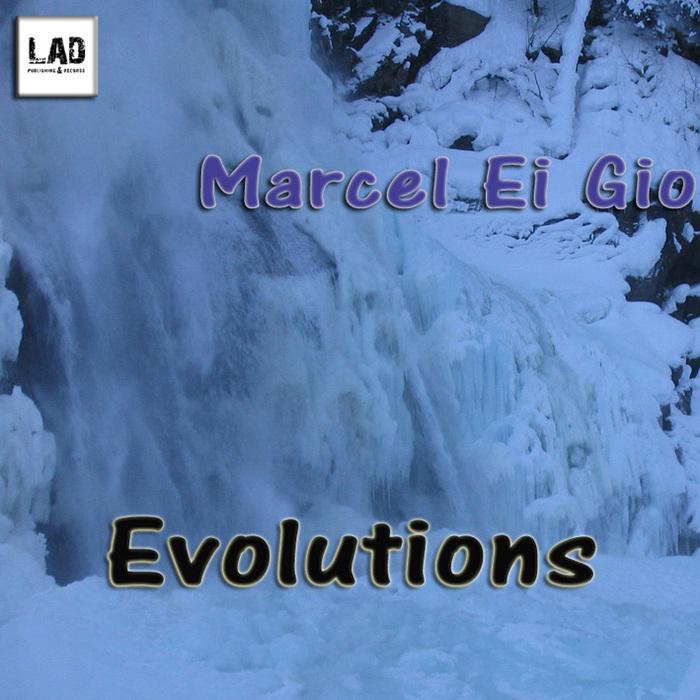 EI GIO, Marcel - Evolutions