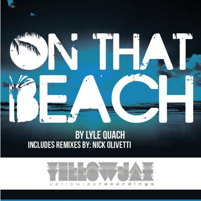 LYLE QUACH - On That Beach