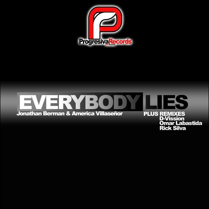 BERMAN, Jonathan & AMERICA VILLASENOR - Everybody Lies